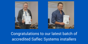 Congratulations to our latest batch of accredited Saflec Systems installers