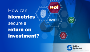 biometrics secure return on investment
